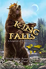 When the King Falls: A Legend of Finland Retold: A Countrymen Novella Kindle Edition