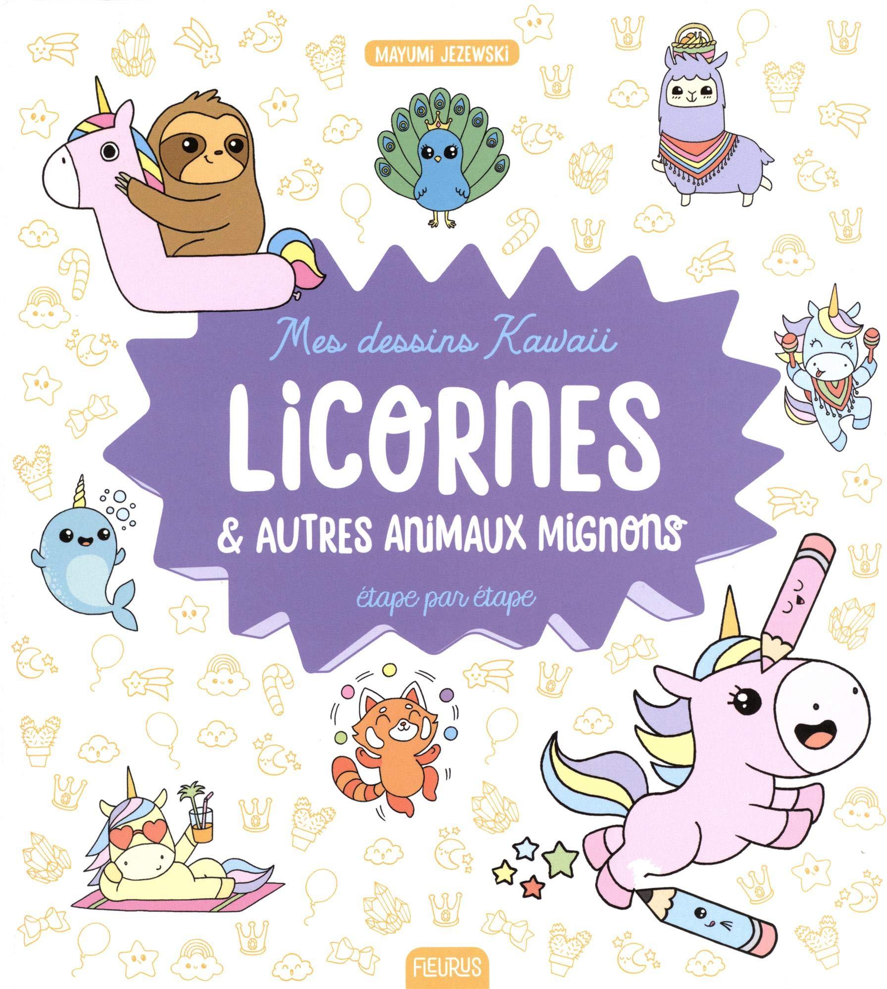 Amazon Fr Licornes Et Autres Animaux Mignons Etape Par Etape