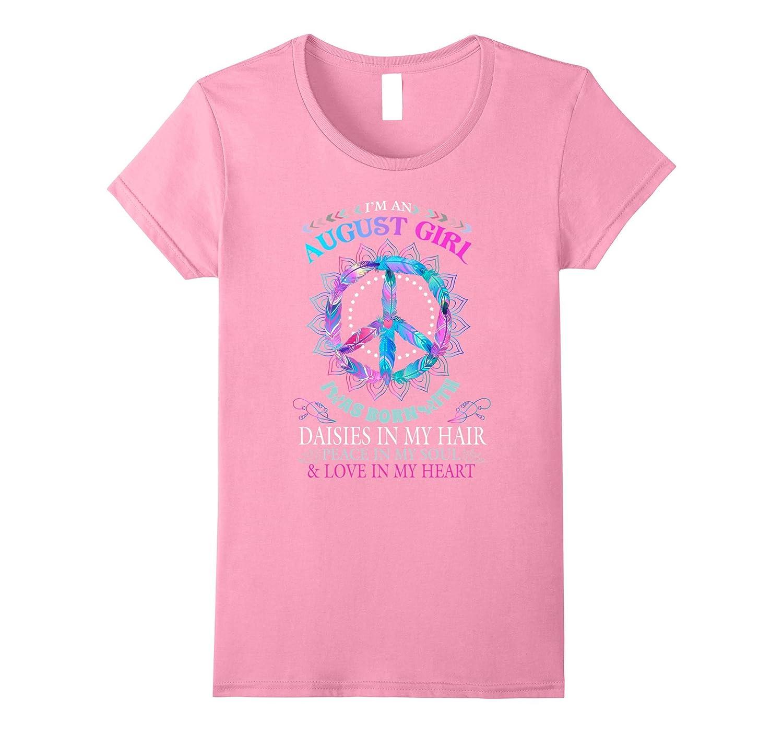 Womens August Hippie Girl Born In August Birthday Gift T Shirt-Art