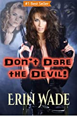 Don't Dare the Devil Kindle Edition