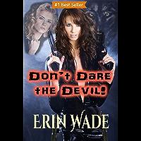 Don't Dare the Devil