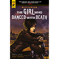The Girl Who Danced With Death Vol. 4 (The Millennium Trilogy)