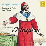 Philippe Jaroussky - Un concert pour Mazarin (La musique italienne dans les collections françaises du Grand Siècle)