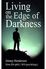 Living on the Edge of Darkness Kindle Edition