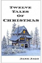 Twelve Tales of Christmas Kindle Edition