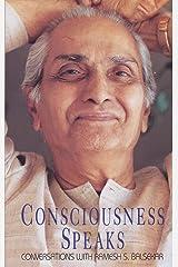 Consciousness Speaks: Conversations with Ramesh S. Balsekar Kindle Edition
