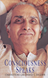 Consciousness Speaks: Conversations with Ramesh S. Balsekar (English Edition)