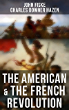 The American & The French Revolution