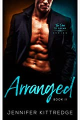 Arranged (Dare to Dream Book 2) Kindle Edition