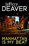 Manhattan Is My Beat (Rune thrillers)