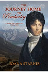 The Journey Home To Pemberley: A Pride and Prejudice Variation Kindle Edition