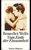 Vom Ende der Einsamkeit (detebe) (German Edition)