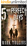 5 More Perfect Days (25 Perfect Days)