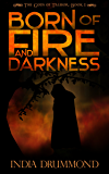 Born of Fire and Darkness (The Gods of Talmor Book 2)