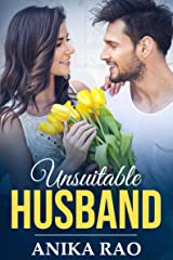 Unsuitable Husband: A Sweet Boy-Next-Door Indian Romance Kindle Edition