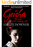 Geisha: The Secret History of a Vanishing World