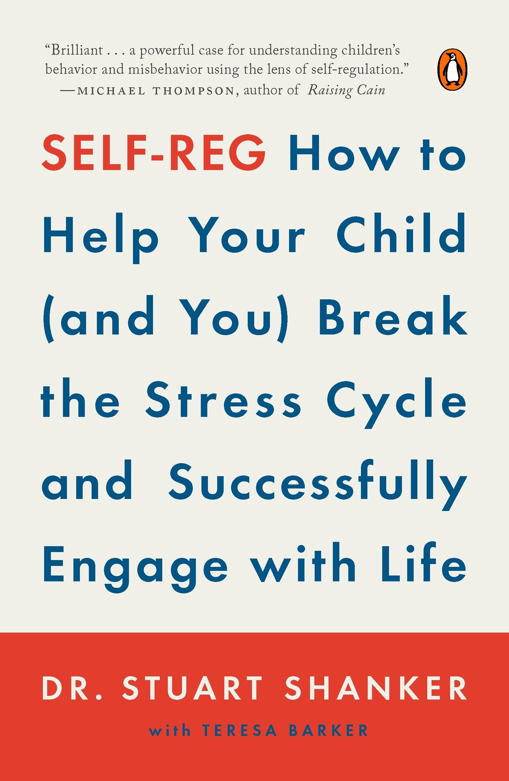 Self-Reg  How to Help Your Child (and You) Break the Stress Cycle and  Successfully Engage with Life Paperback – July 4 28d1dd3e7