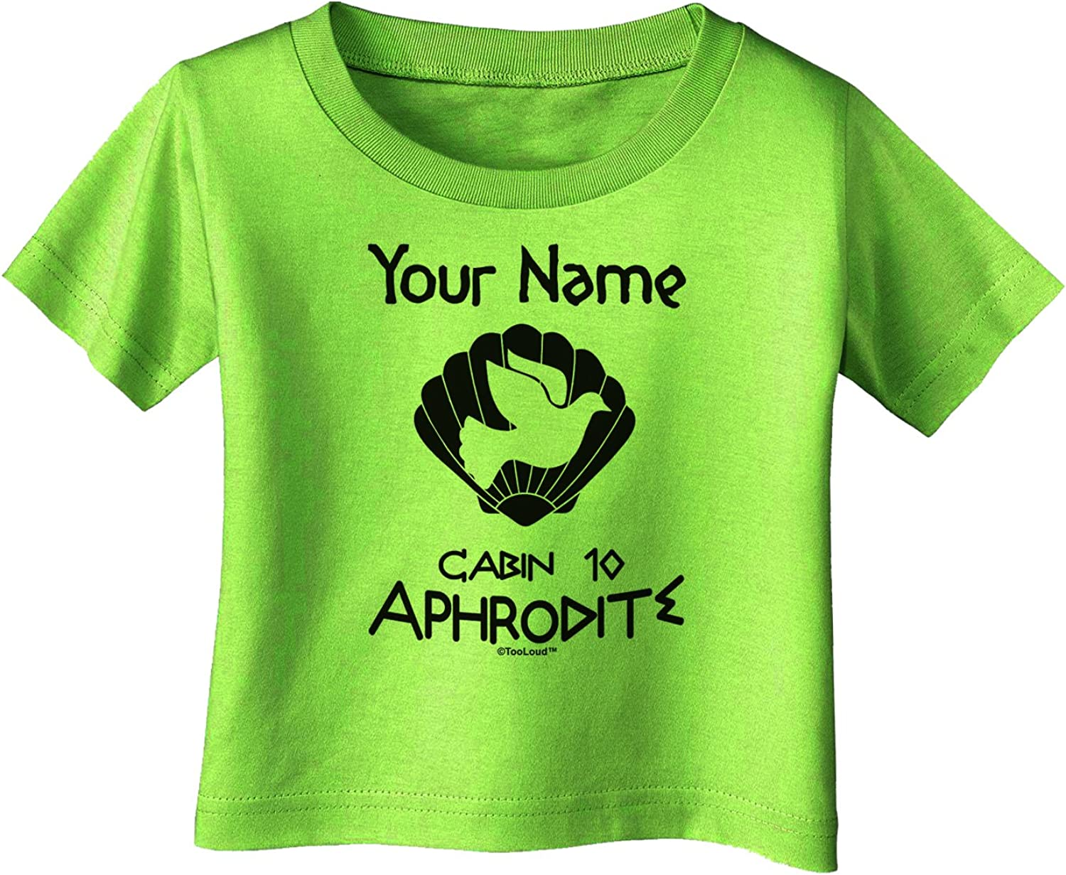 TOOLOUD Personalized Cabin 10 Aphrodite Infant T-Shirt