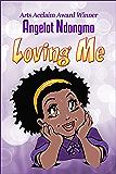 Loving Me (The Loving Me Series Book 1)
