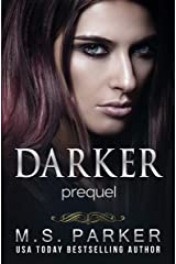 Darker: Prequel Kindle Edition