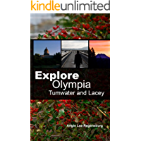 Explore Olympia Tumwater and Lacey