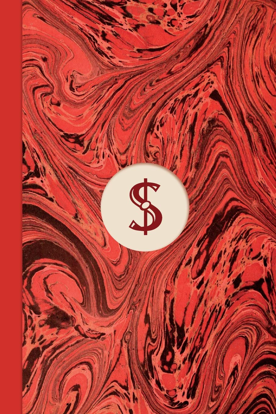Monogram Symbol Dollar Sign Money Management Marble Notebook Regency Red Edition Blank Lined Journal For Writing Money Finance Budgets Savings Expenses Accounts Trade Entrepreneurship Coffee Shop Shakespeare 9781792175626 Amazon Com Books