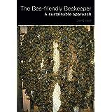 The Bee-friendly Beekeeper