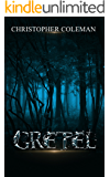 Gretel (Gretel Book One): A gripping, horror thriller with twists and turns you won't see coming