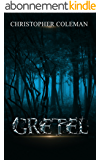 Gretel (Gretel Book One): A gripping, horror thriller with twists and turns you won't see coming (English Edition)