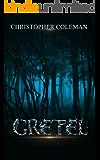 Gretel (Gretel Book One) (English Edition)