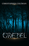 Gretel (Gretel Book One)
