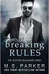 Breaking Rules (The Scottish Billionaire Book 2) Kindle Edition
