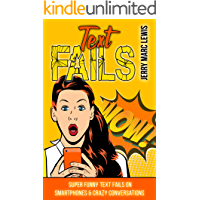 TEXT FAILS: Super Funny Text Fails on Smartphones & Crazy Conversations