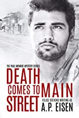 Death Comes to Main Street (The Paul Monroe Mysteries Book 3) Kindle Edition