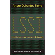 LSSI, una historia de lucha en Internet (Spanish Edition) Sep 30, 2018