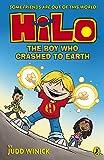 Hilo: The Boy Who Crashed to Earth (Hilo Book 1)