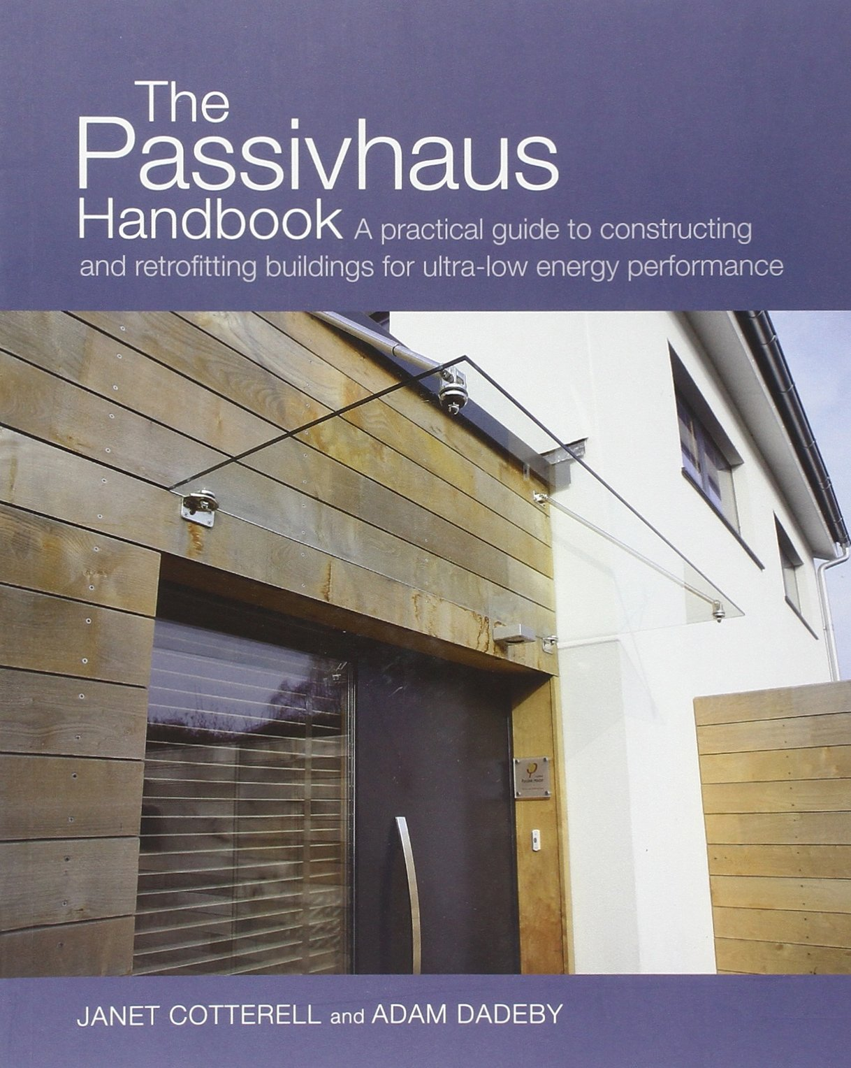 Download The Passivhaus Handbook: A Practical Guide to Constructing and Retrofitting Buildings for Ultra-Low Energy Performance (Sustainable Building) pdf epub