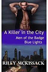 A Killer in the City: Blue Lights (Men of the Badge Book 11) Kindle Edition