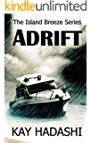 Adrift (The Island Breeze Series Book 6)