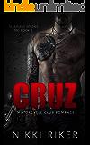 Cruz: Motorcycle Club Romance (Sleepless Spades MC Book 1)