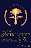 The Interpreter's Tale: A Word With Too Many Meanings