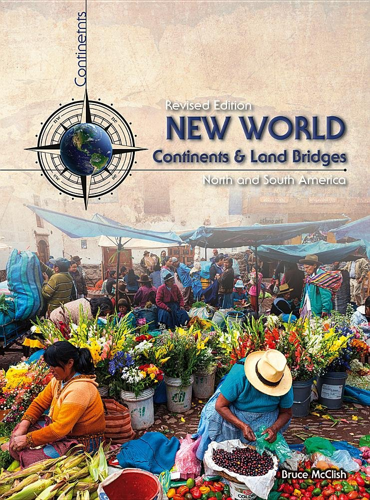 New World Continents and Land Bridges: North and South America