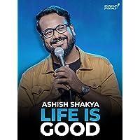 Ashish Shakya - Life Is Good