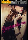 Surpreenda-me (The erotic writers Livro 1)