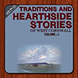 Traditions And Hearthside Stories Of West Cornwall Vol._1