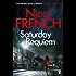 Saturday Requiem: A Frieda Klein Novel (6) (Frieda Klein Series) (English Edition)