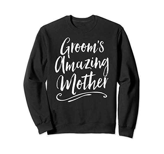 8f7290f73 Unisex Groom's Amazing Mother Shirt Wedding Rehearsal Sweatshirt 2XL Black