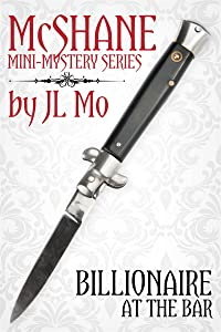 Billionaire at the Bar: McShane Mini-Mystery Book #1 (McShane Mini-Mystery Series)