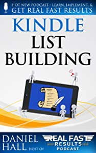 Kindle List Building (Real Fast Results Book 3)
