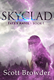 Skyclad (Fate's Anvil Book 1) (English Edition)